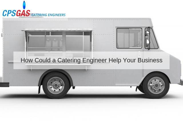 How Could a Catering Engineer Help Your Business